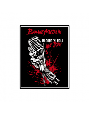 "BANANE METALIK - ""In Gore'n'roll We Trust"" patch"