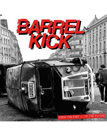 """BARREL KICK - """" From the past to the future"""" Vinyl"""