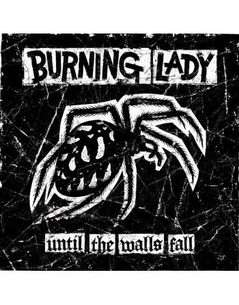 "BURNING LADY - "" Until the walls fall"" CD"