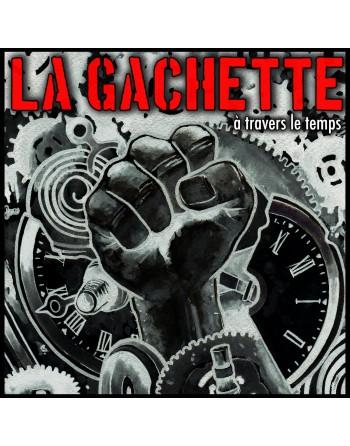 """LA GACHETTE - """" A travers le temps"""" CD"""