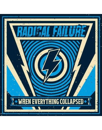"""RADICAL FAILURE - """"When everything collapsed"""" CD"""