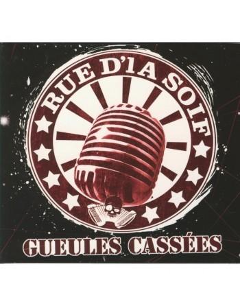 """RUE D'LA SOIF - """" Gueules cassées"""" CD"""