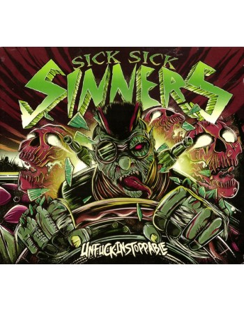 "SICK SICK SINNERS - ""Unfuckinstoppable"" CD"