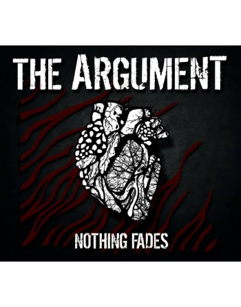 """THE ARGUMENT - """"Nothing fades"""" CD"""