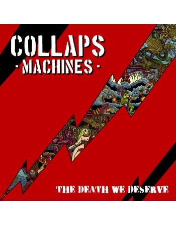 "COLLAPS MACHINE - ""The death we deserve"" CD"