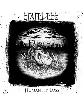 """Stateless - """" Humanity loss"""" Vinyle"""