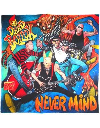 """Dead Bollox """"Never mind """" - Vinyle 7''"""