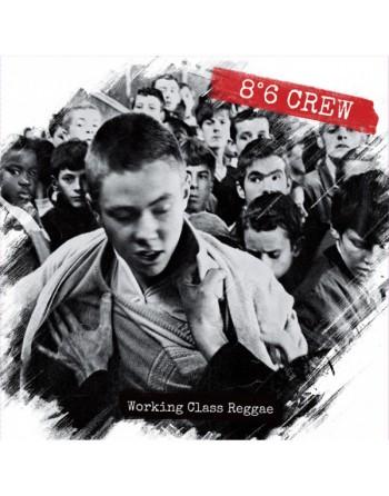 "8°6 CREW - ""Working Class Reggae"" Vinyl"