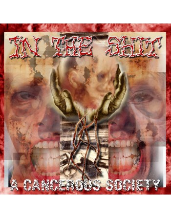 """IN THE SHIT - """" A cancerous society"""" CD"""