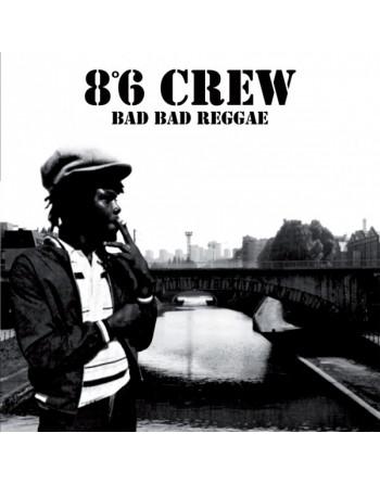 """8°6 CREW - """"Bad Bad Reggae"""" Vinyl"""