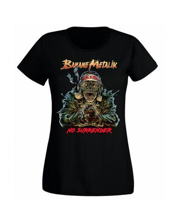 """BANANE METALIK - """"No Surrender"""" women T-shirt"""