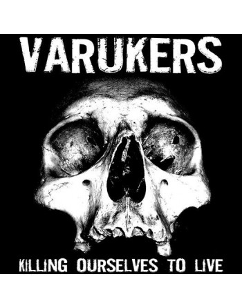 """VARUKERS / SICK ON THE BUS – """"Killing Ourselves To Live / Music For Losers"""" Vinyl split"""