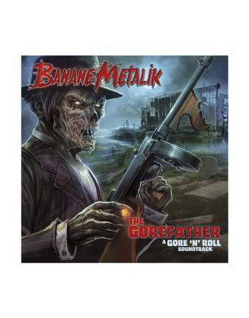 "BANANE METALIK - ""The Gorefather"" Vinyle"