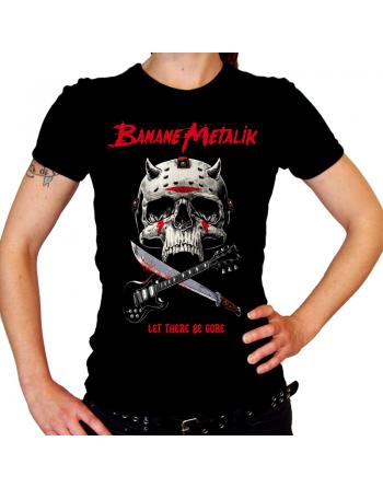 """BANANE METALIK - """"Let there be Gore"""" women T-shirt"""